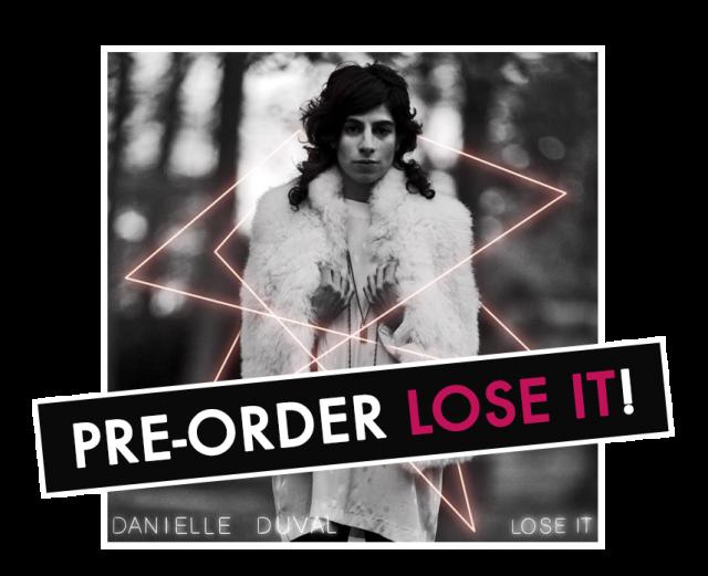 Danielle Duval - Lose It